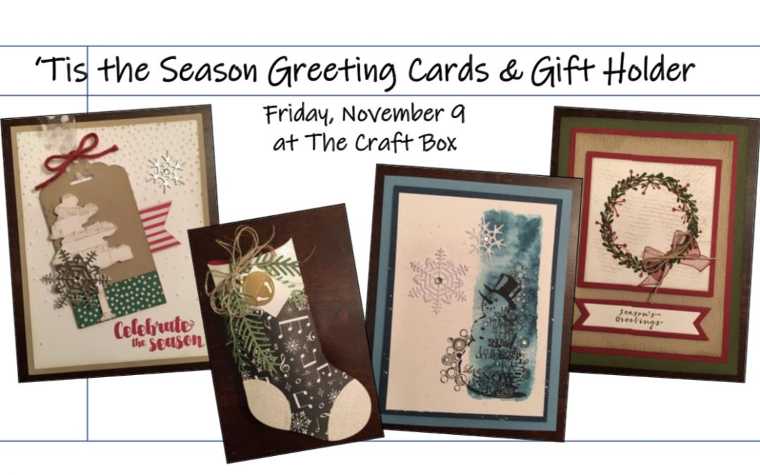 """Tis the Season Greeting Cards & Gift Holder (Papercrafting) #1118-01"