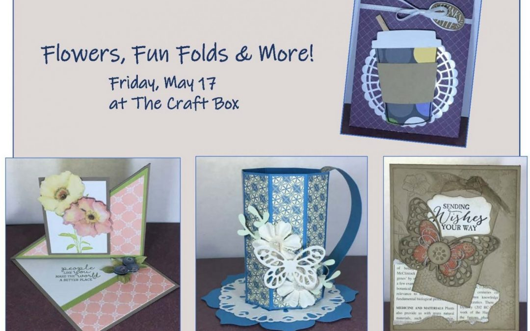 """Flowers, Fun Folds & More! (Cardmaking)"" #0519-08"