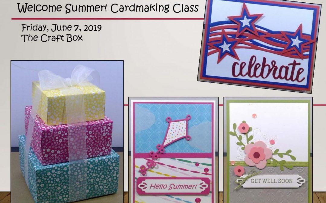 """Welcome Summer! (Cardmaking)"" #0619-06"